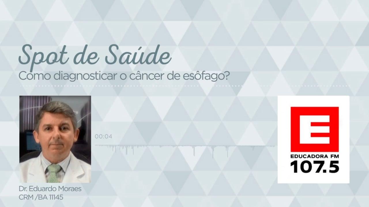 Como diagnosticar o câncer de esôfago?