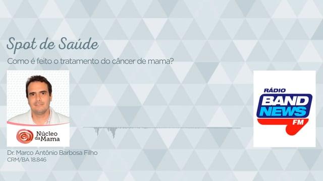 Como é feito o tratamento do câncer de mama?