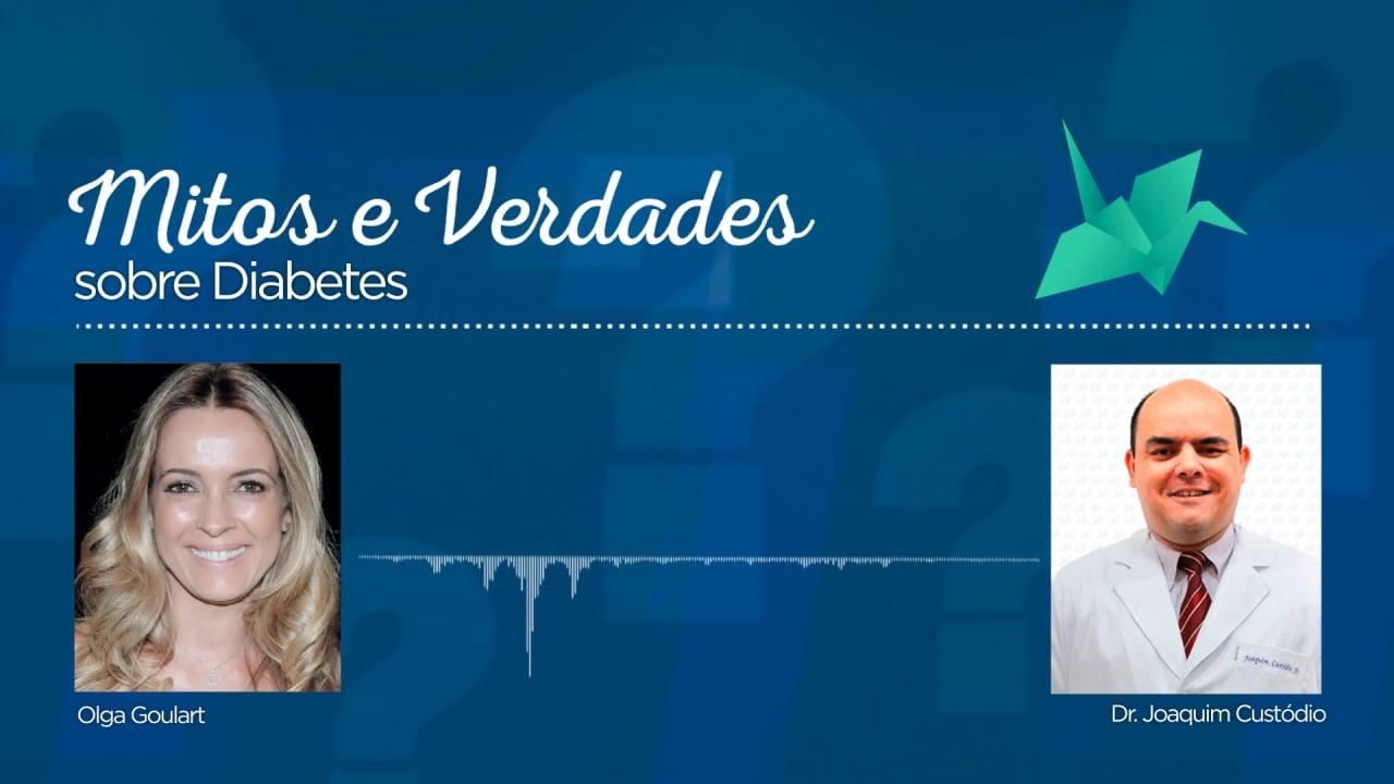 Mitos e Verdades – Diabetes
