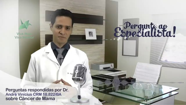 Pergunte ao Especialista André Vinícius sobre Câncer de Mama