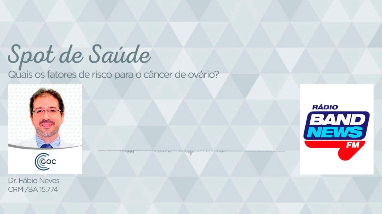 Quais os fatores de risco para o câncer de ovário?