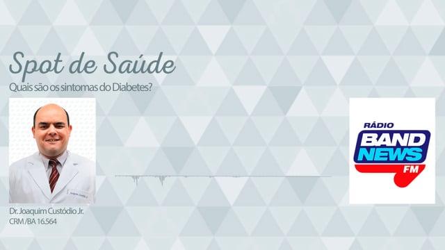 Quais são os sintomas do Diabetes?