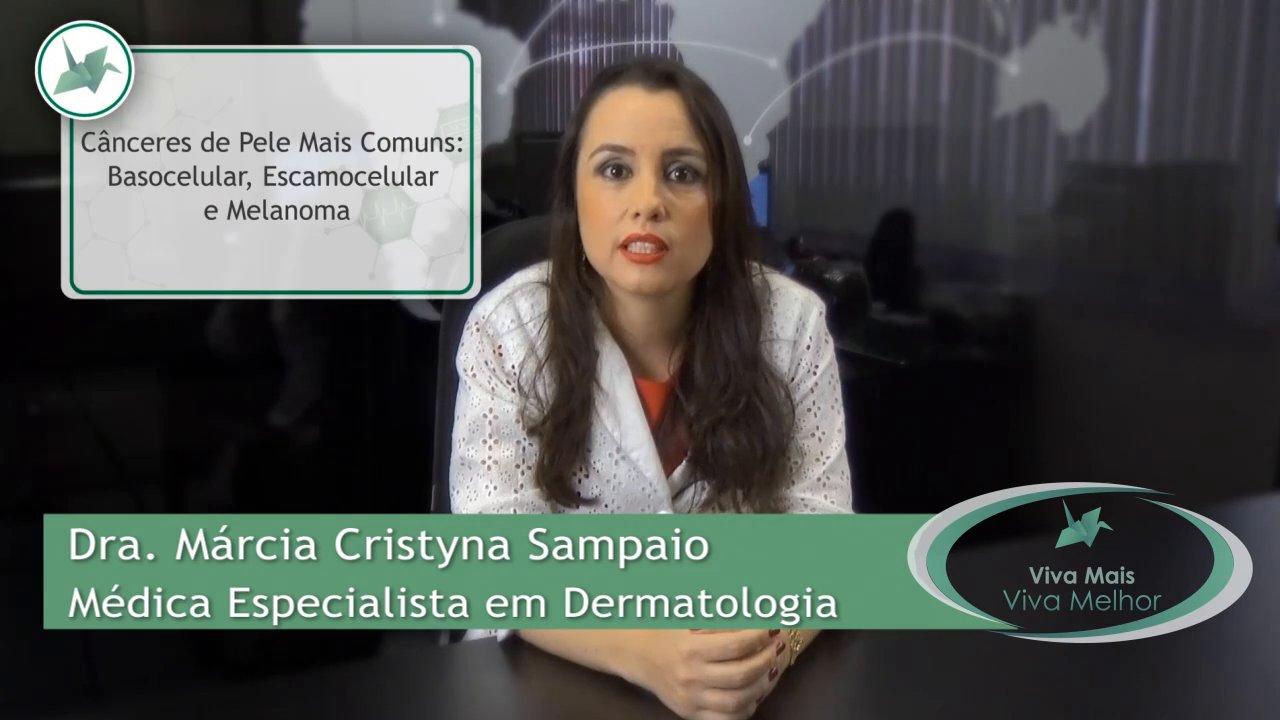 Quais são os tipos mais comuns de Câncer de Pele?