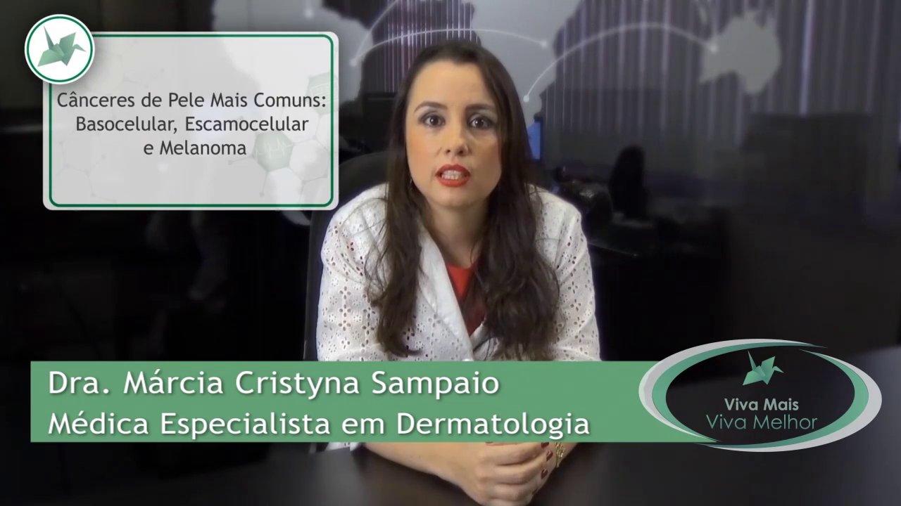 Vídeo Completo – Câncer de Pele