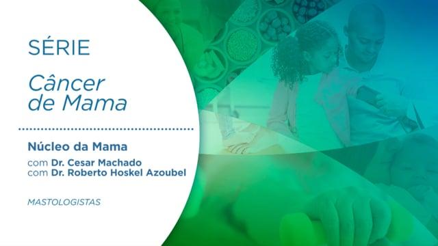 Núcleo da Mama IV