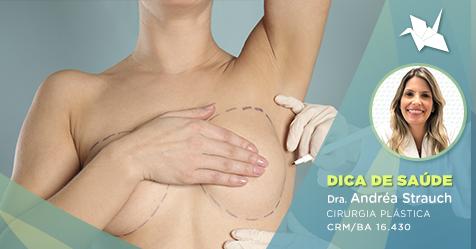 Mamoplastia: Como são realizados os exames de controle de câncer de mama em quem fez a cirurgia de aumento ou redução dos seios?
