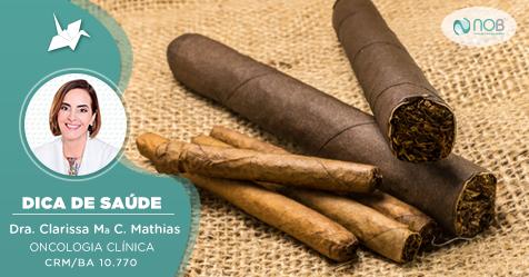 Cigarros de palha, cigarrilhas, narguilé, cachimbos ou charutos NÃO são menos nocivos à saúde do que o cigarro industrializado.