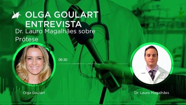 Entrevista – Dr. Lauro Magalhães – Prótese