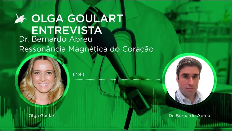 Dr. Bernardo Abreu – Ressonância Magnética do Coração