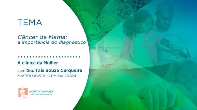 Câncer de Mama: a importância do diagnóstico
